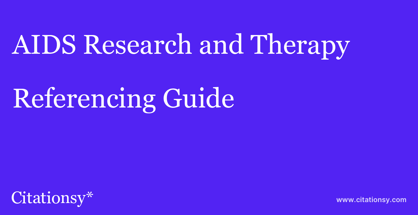 cite AIDS Research and Therapy  — Referencing Guide