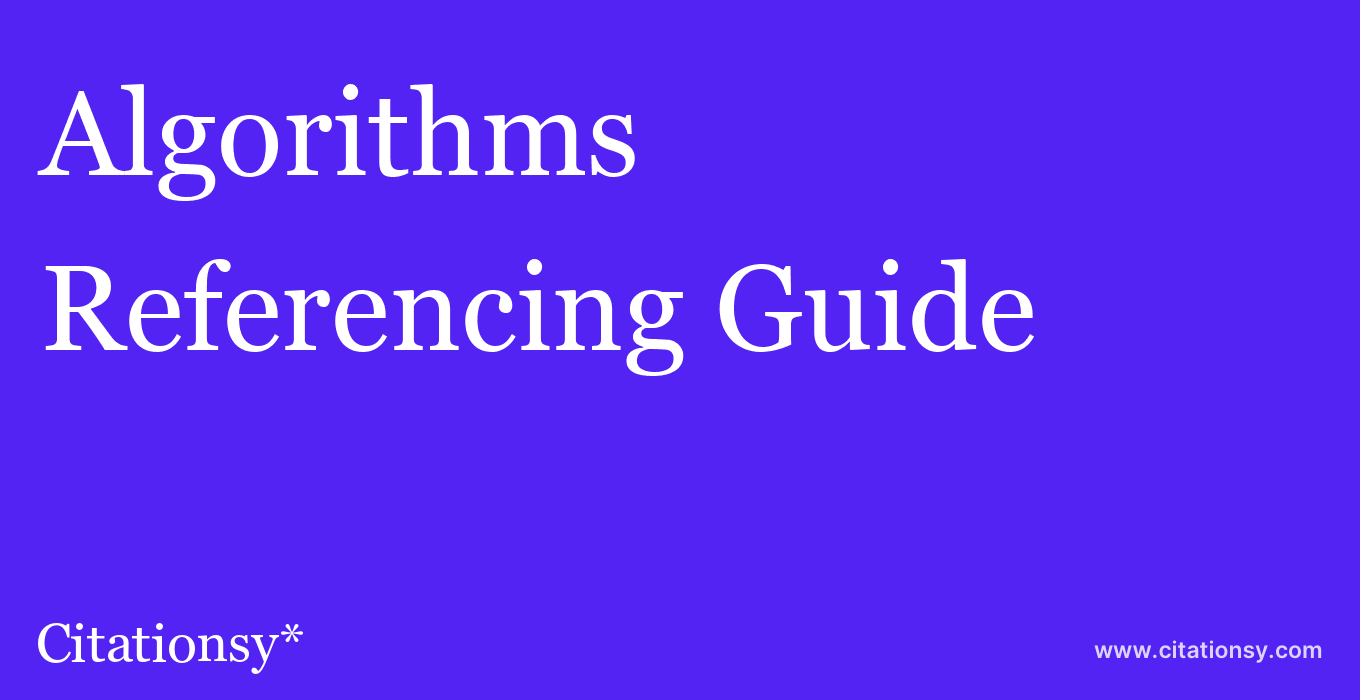 cite Algorithms  — Referencing Guide