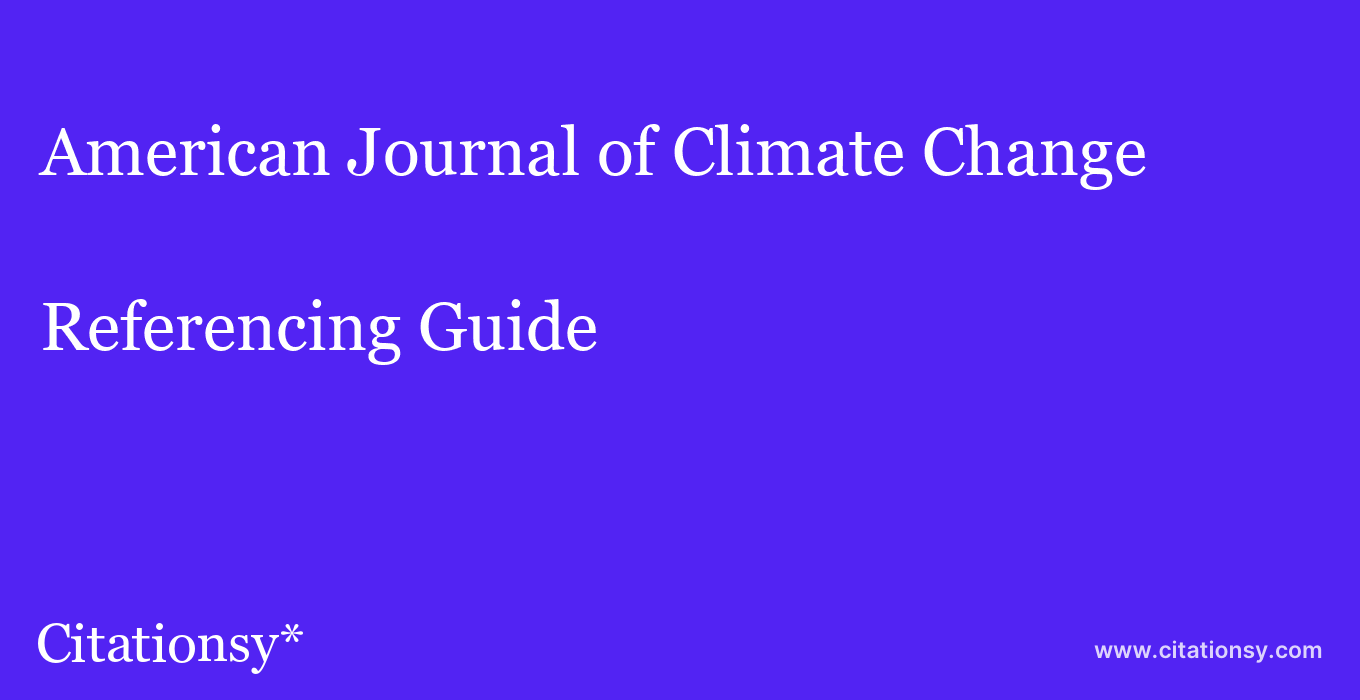 cite American Journal of Climate Change  — Referencing Guide