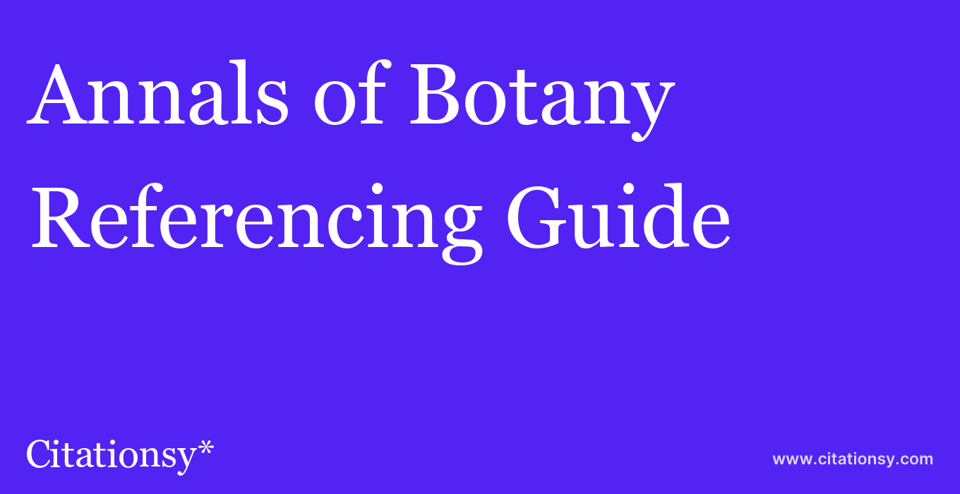cite Annals of Botany  — Referencing Guide