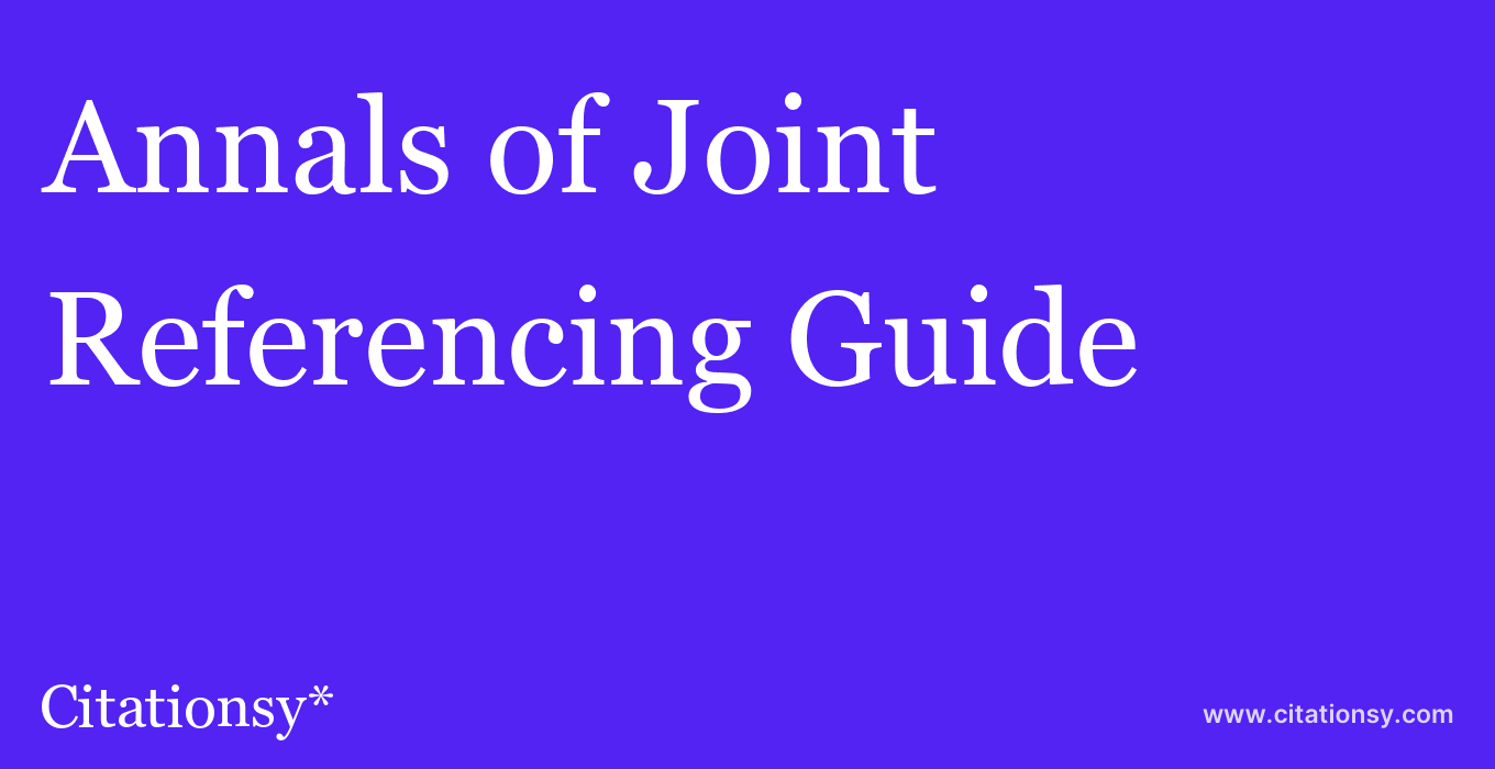 cite Annals of Joint  — Referencing Guide