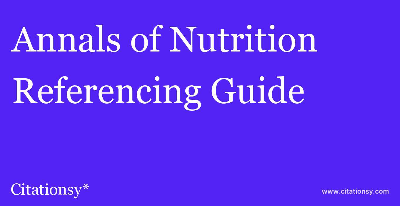 cite Annals of Nutrition & Metabolism  — Referencing Guide