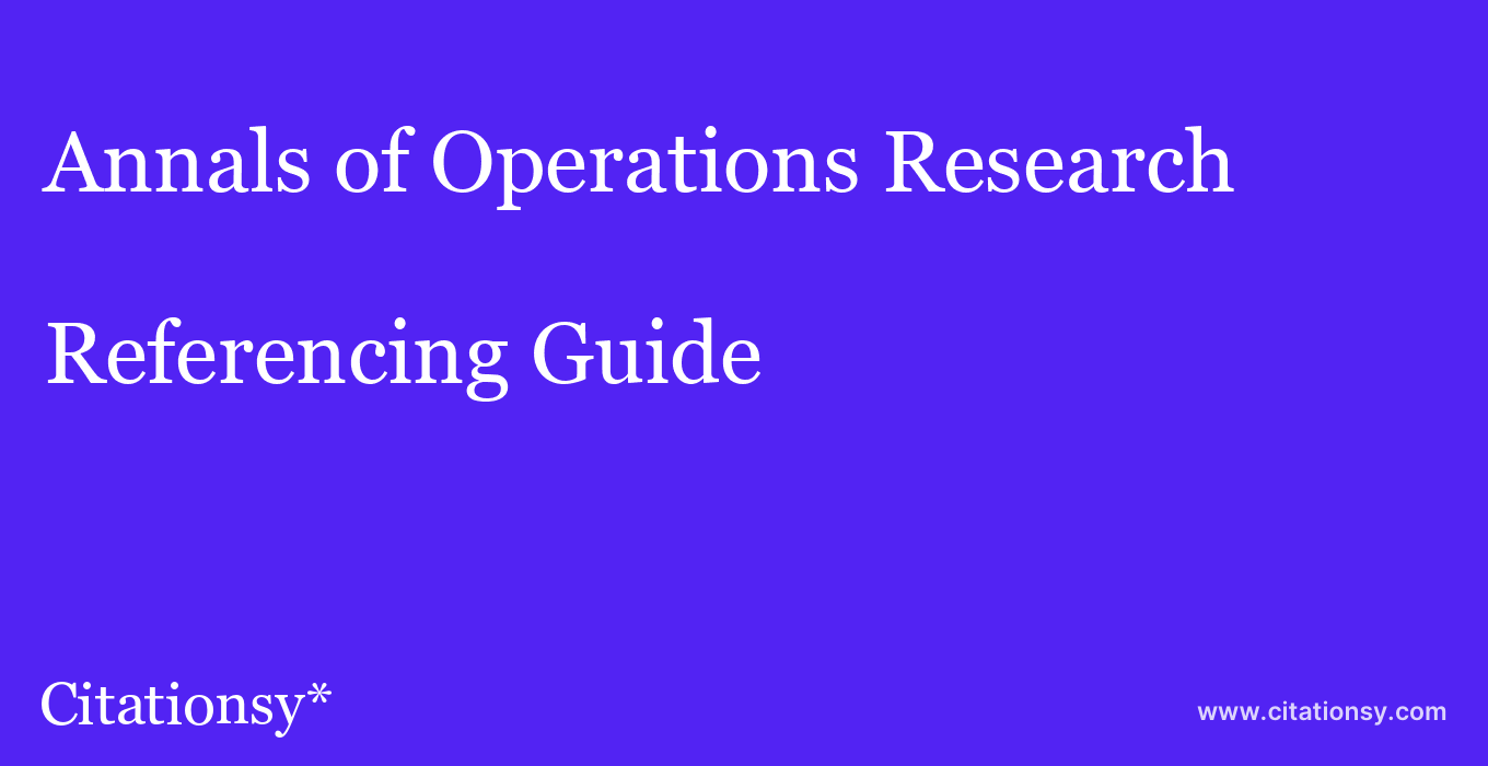 cite Annals of Operations Research  — Referencing Guide
