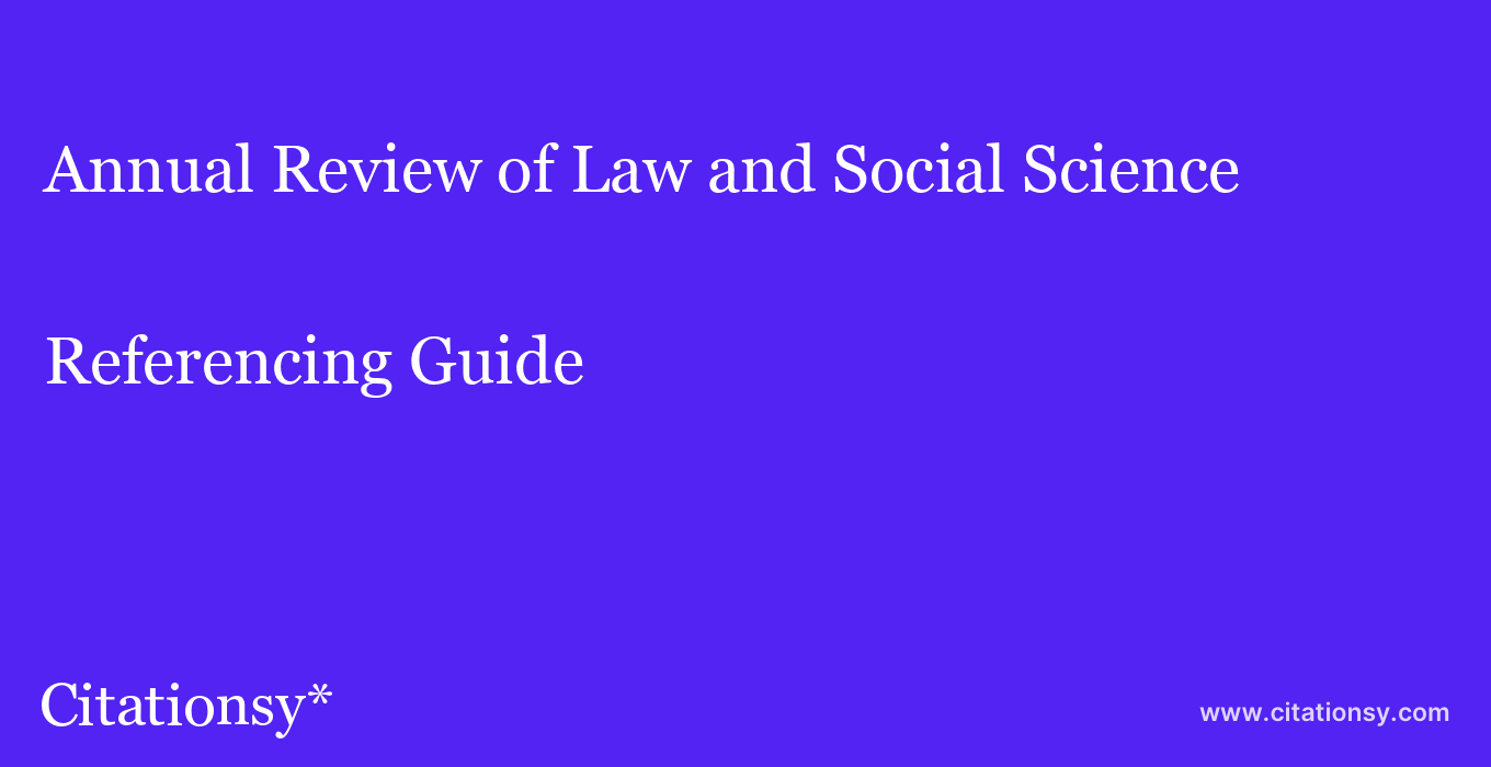 cite Annual Review of Law and Social Science  — Referencing Guide
