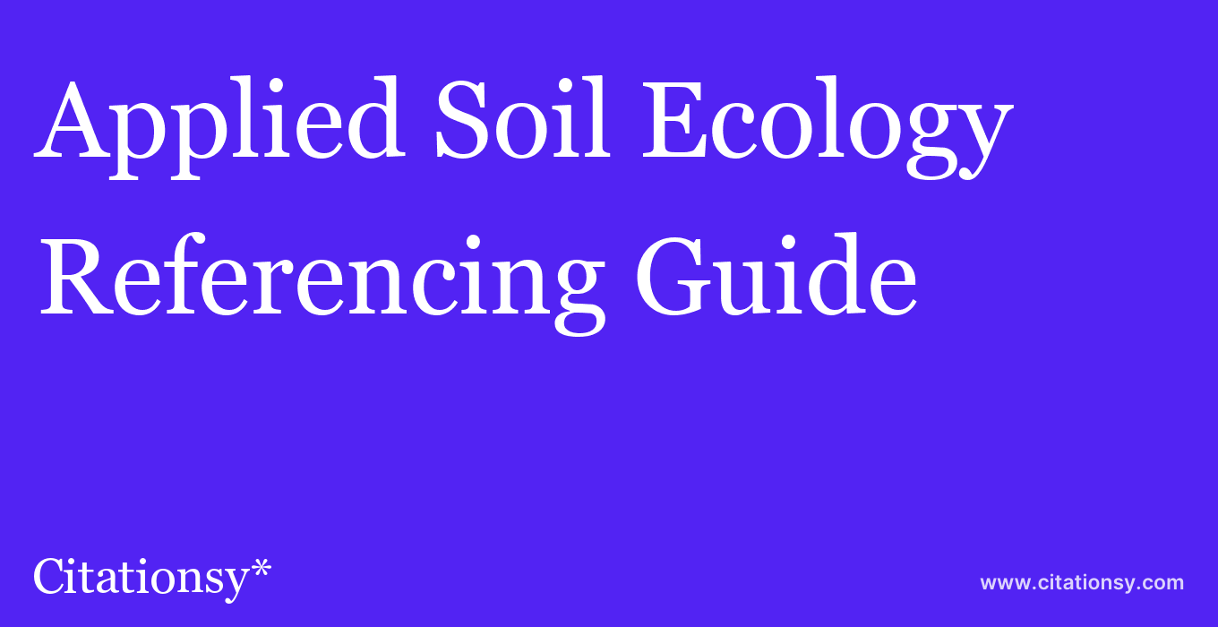 cite Applied Soil Ecology  — Referencing Guide