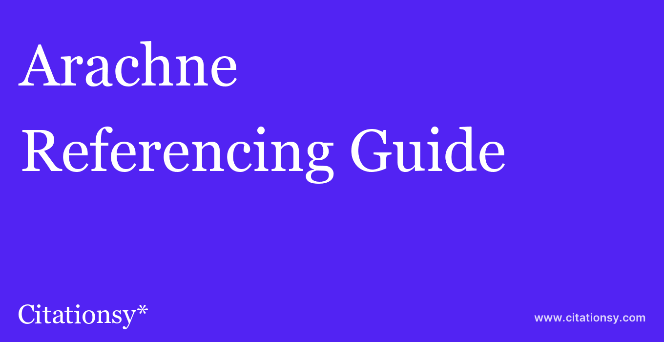 cite Arachne  — Referencing Guide