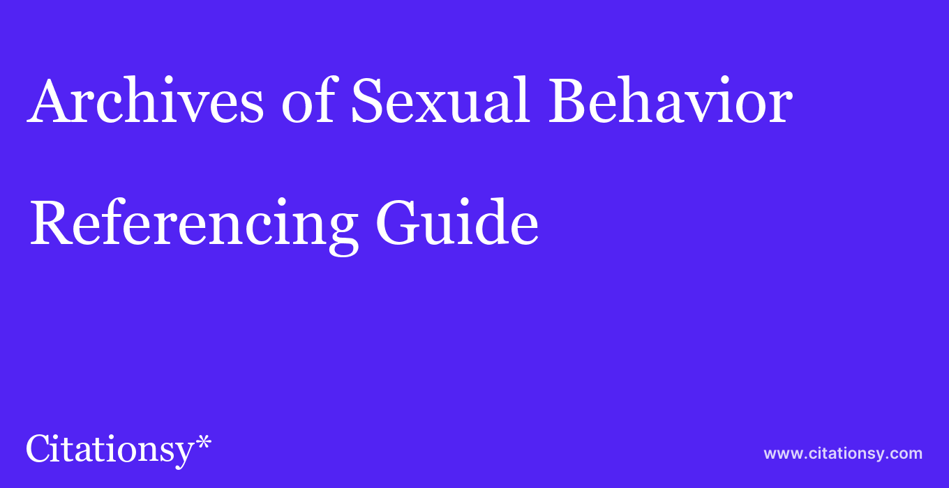 cite Archives of Sexual Behavior  — Referencing Guide