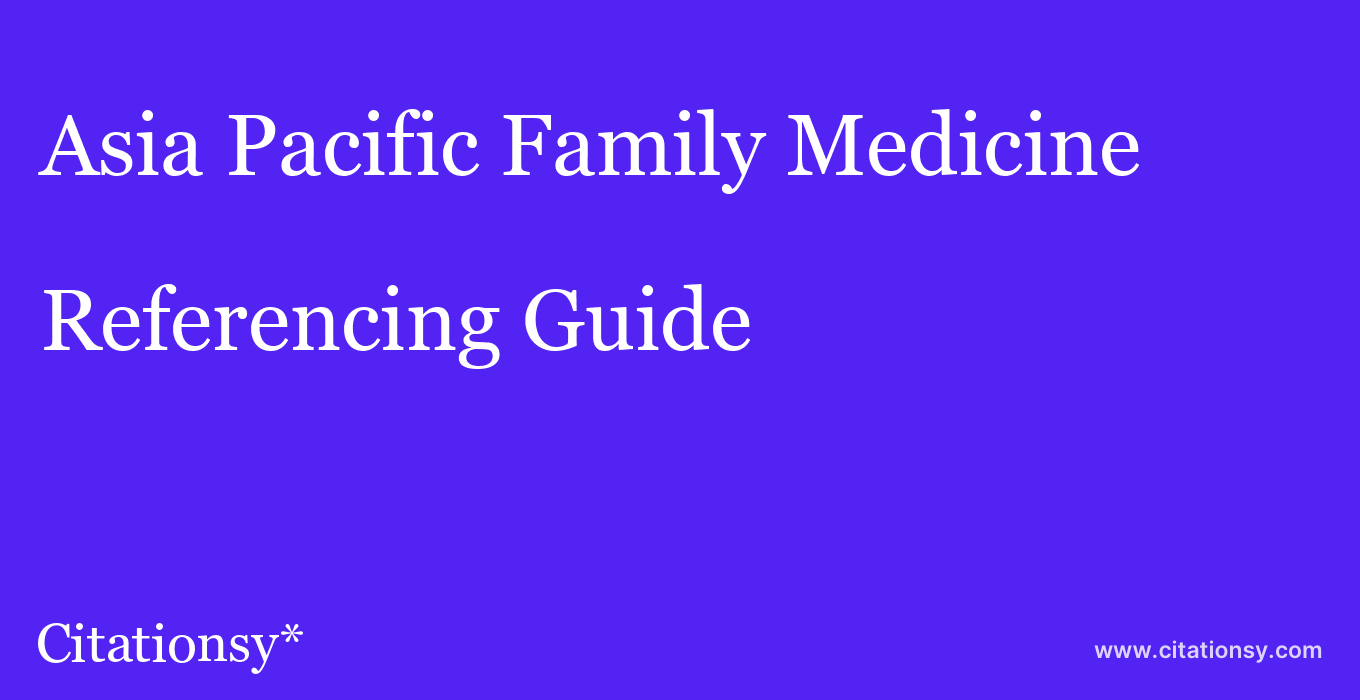 cite Asia Pacific Family Medicine  — Referencing Guide