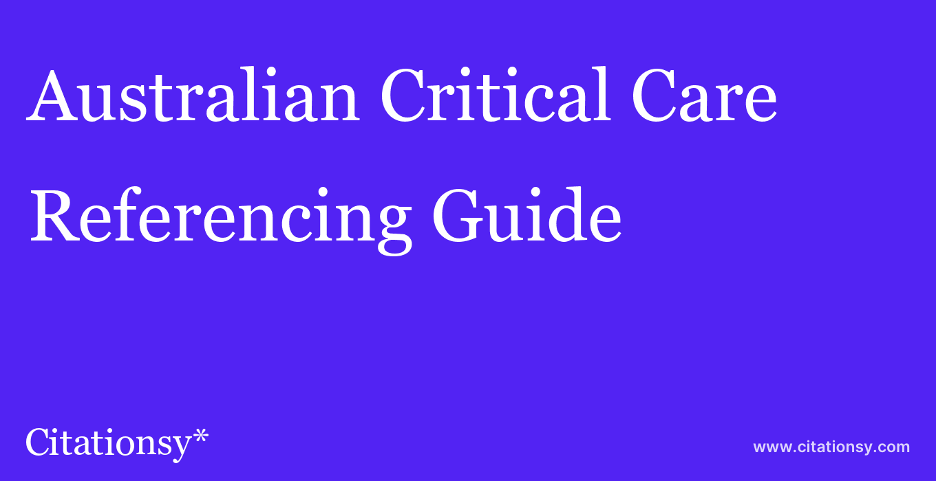 cite Australian Critical Care  — Referencing Guide