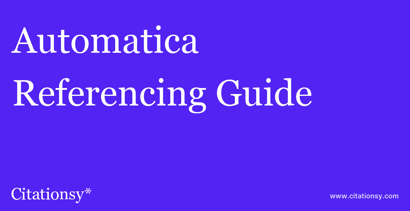 cite Automatica  — Referencing Guide