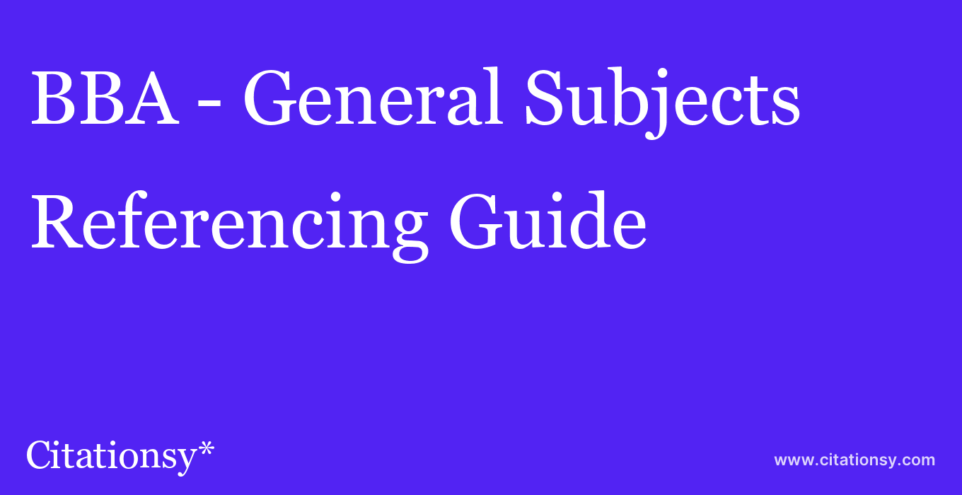 cite BBA - General Subjects  — Referencing Guide