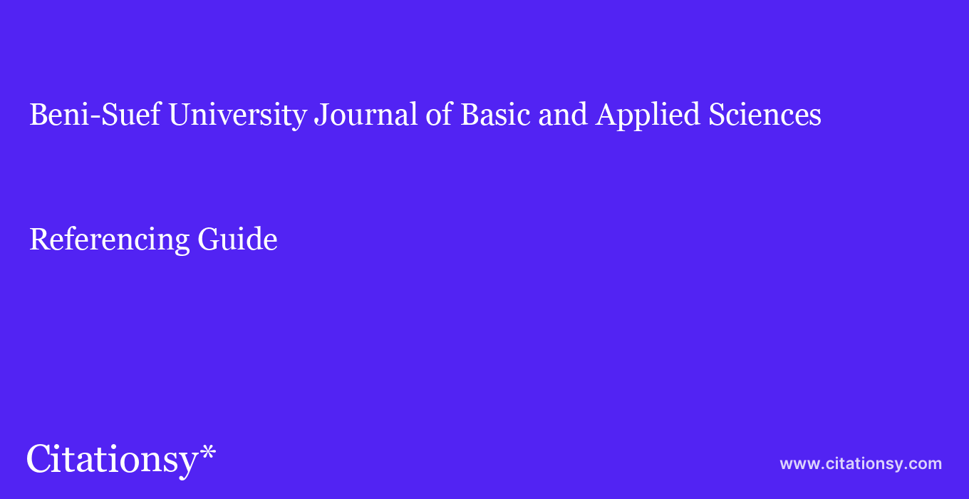 cite Beni-Suef University Journal of Basic and Applied Sciences  — Referencing Guide