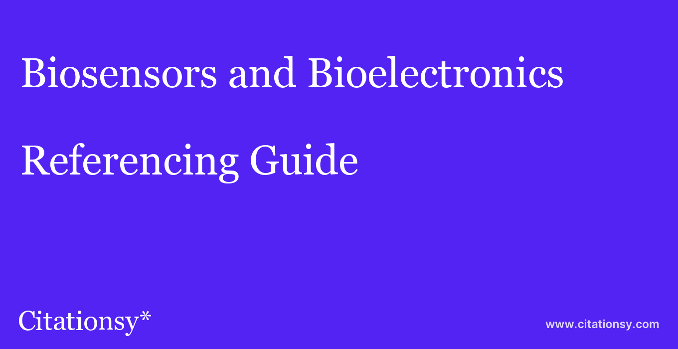 cite Biosensors and Bioelectronics  — Referencing Guide