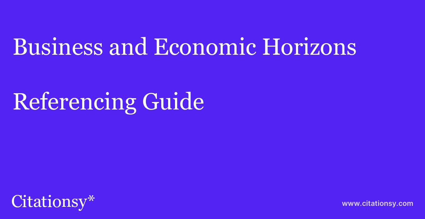 cite Business and Economic Horizons  — Referencing Guide