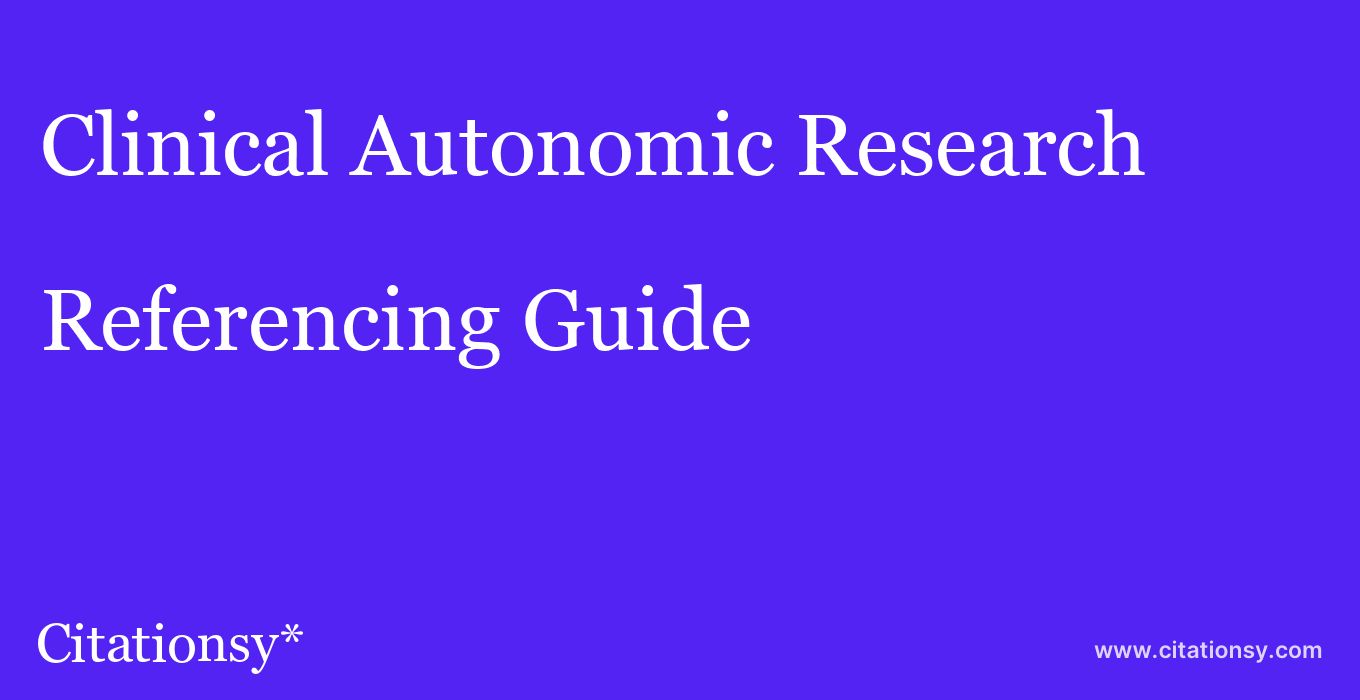 cite Clinical Autonomic Research  — Referencing Guide