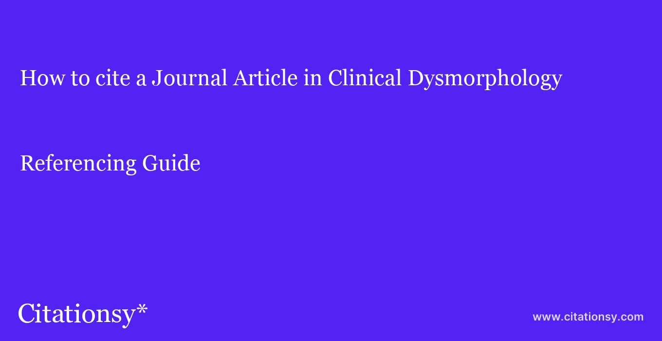 How to cite a Journal%20Article in Clinical Dysmorphology ...