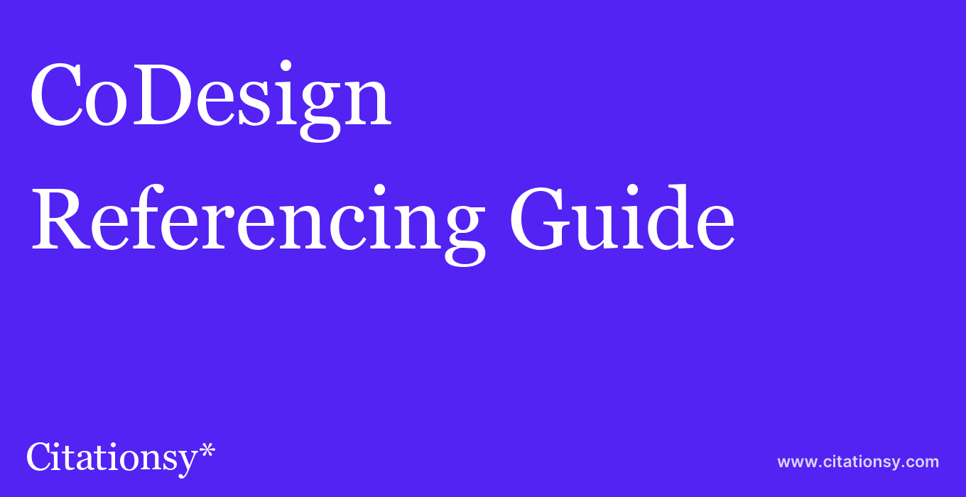 cite CoDesign  — Referencing Guide
