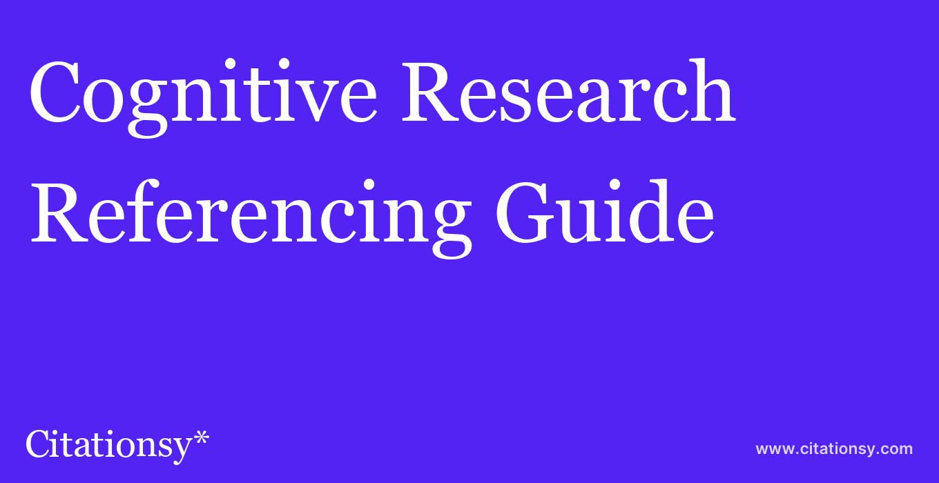 cite Cognitive Research  — Referencing Guide