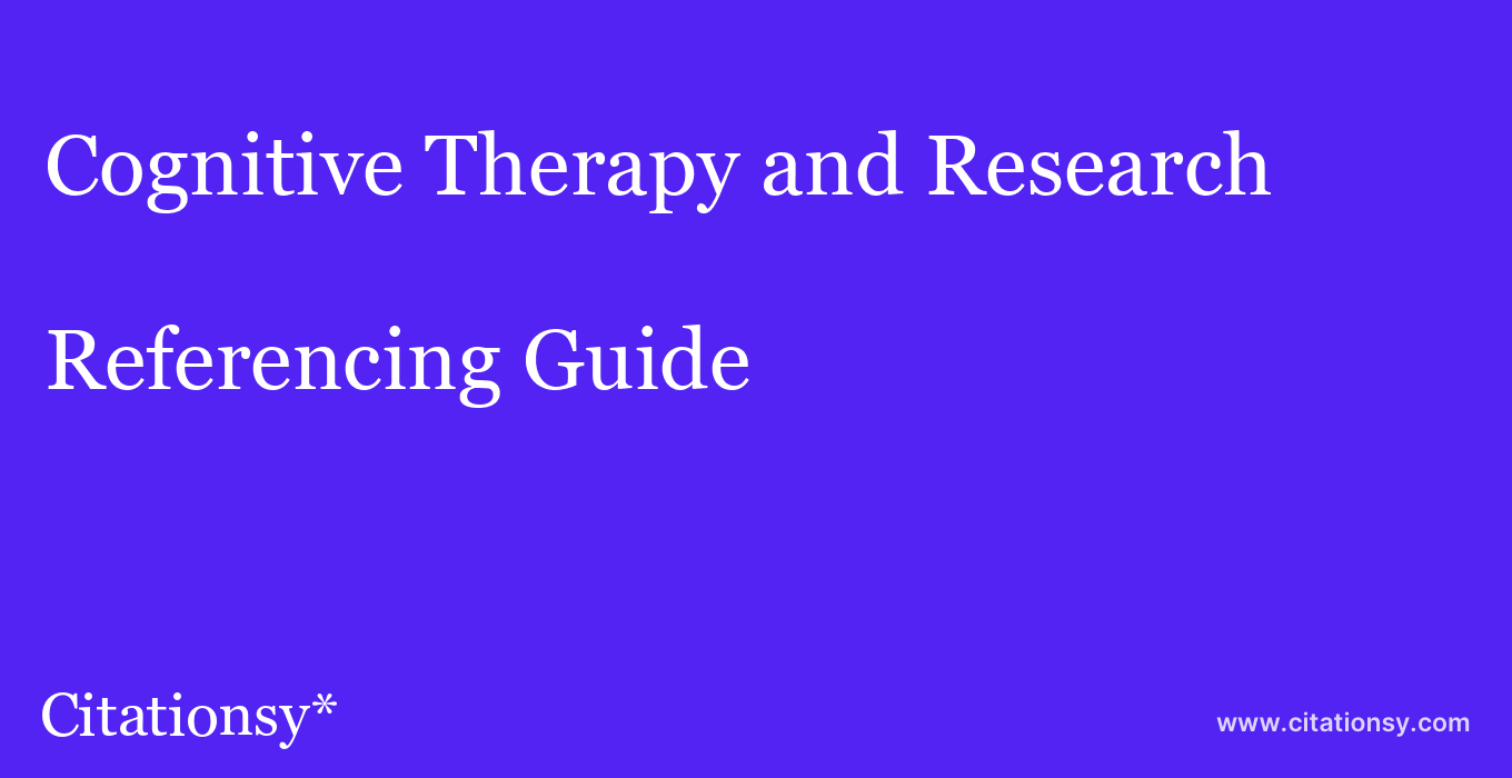 cite Cognitive Therapy and Research  — Referencing Guide