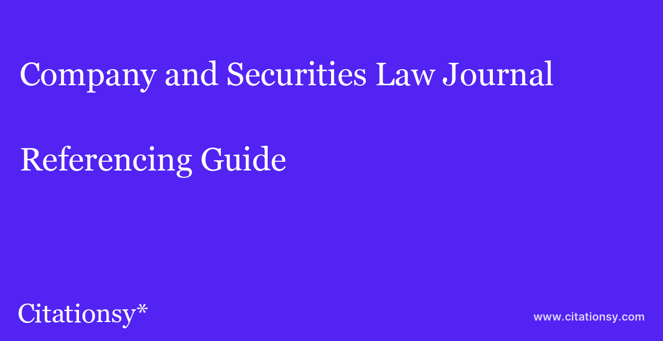 cite Company and Securities Law Journal  — Referencing Guide