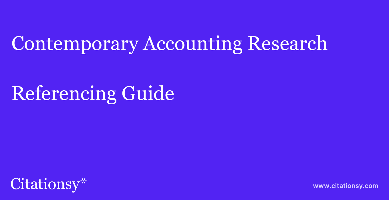 cite Contemporary Accounting Research  — Referencing Guide