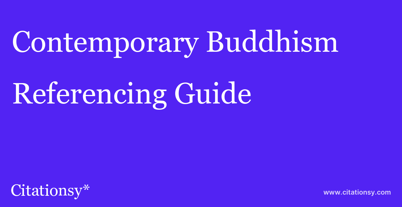 cite Contemporary Buddhism  — Referencing Guide