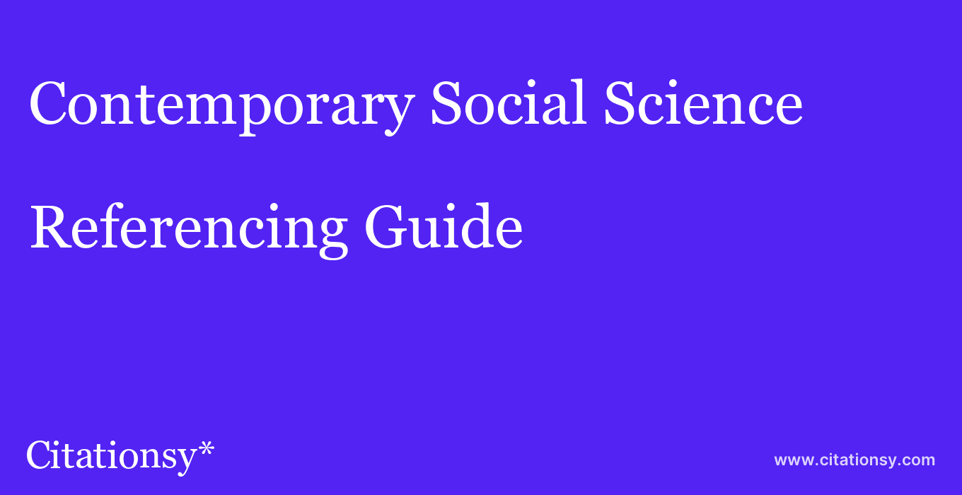 cite Contemporary Social Science  — Referencing Guide