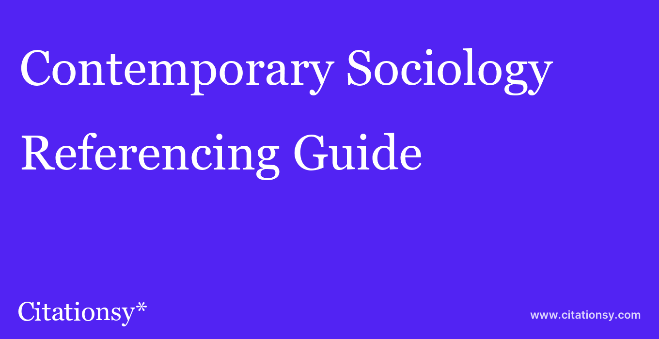cite Contemporary Sociology  — Referencing Guide