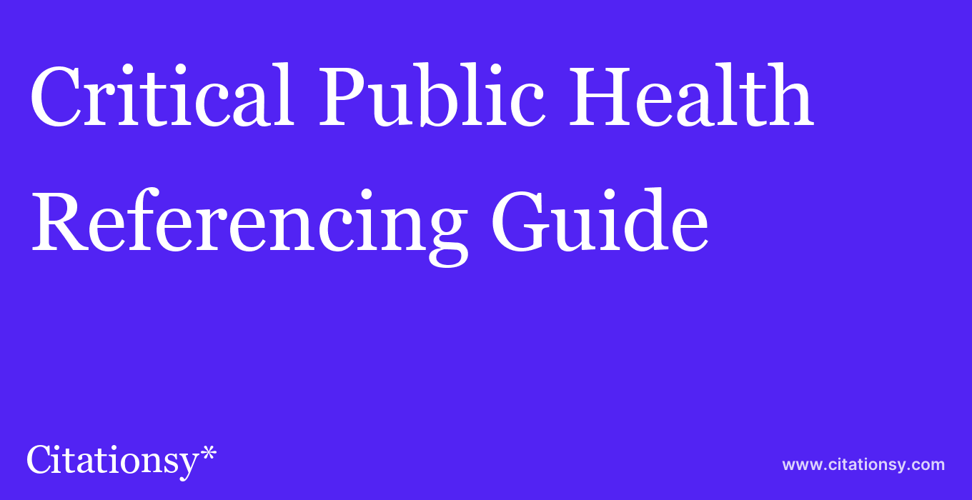 cite Critical Public Health  — Referencing Guide