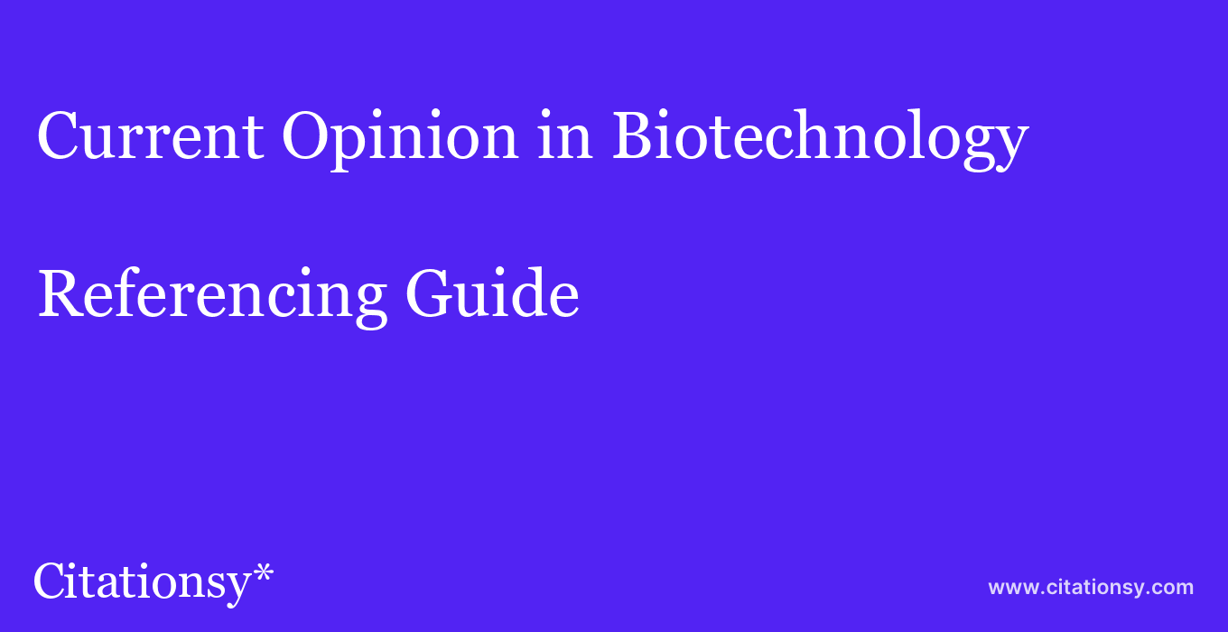 cite Current Opinion in Biotechnology  — Referencing Guide