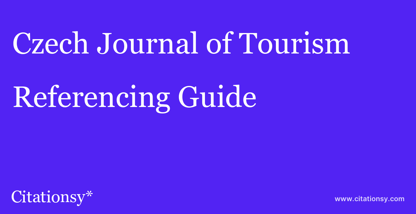 cite Czech Journal of Tourism  — Referencing Guide