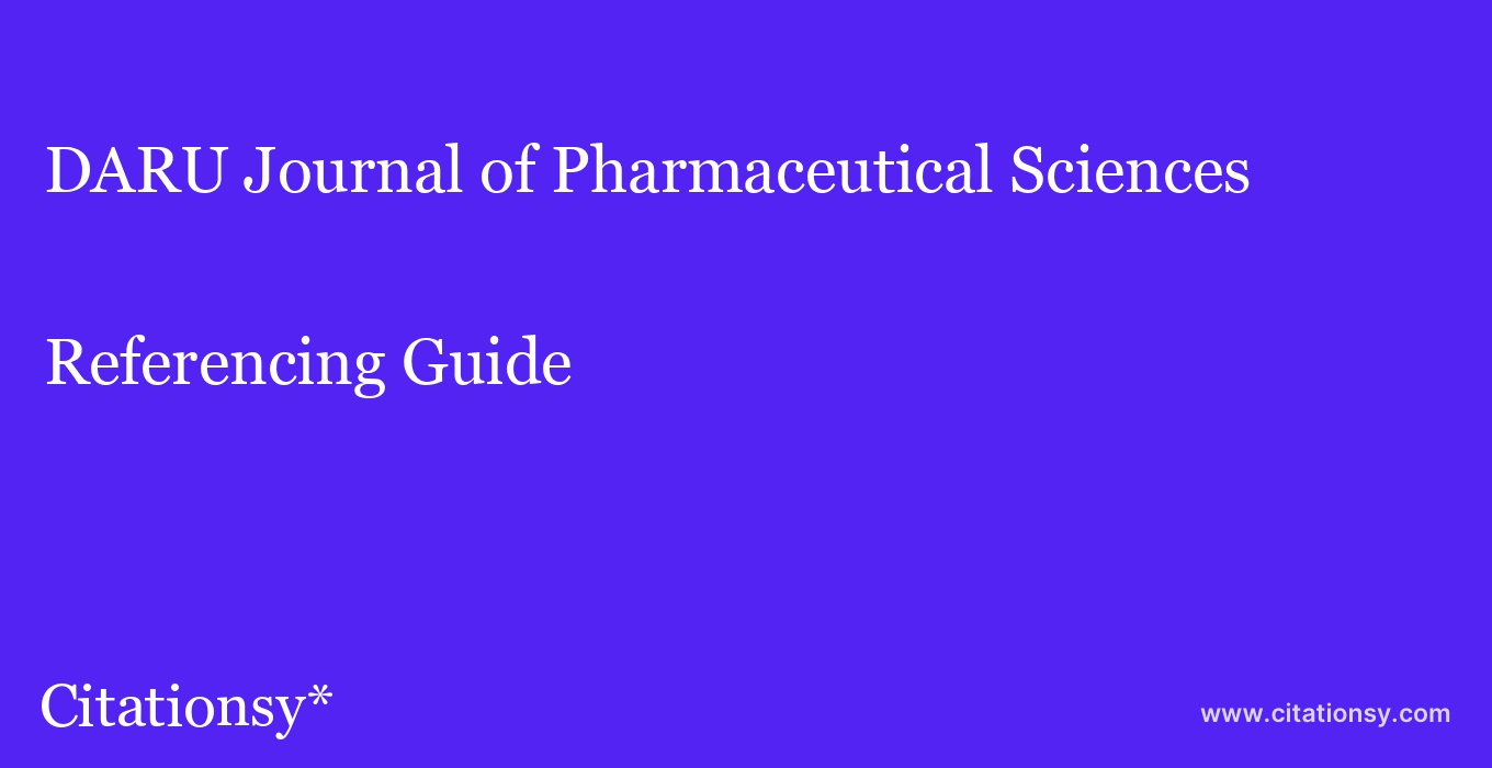 cite DARU Journal of Pharmaceutical Sciences  — Referencing Guide