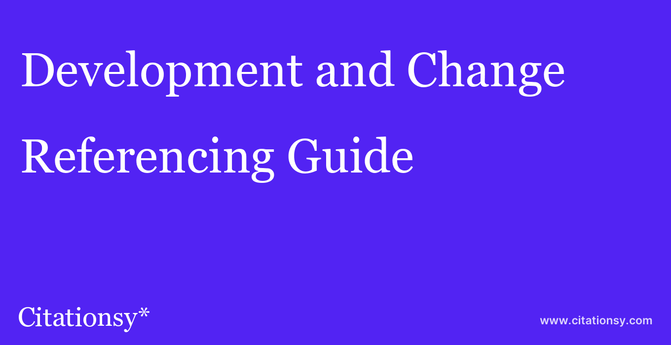 cite Development and Change  — Referencing Guide