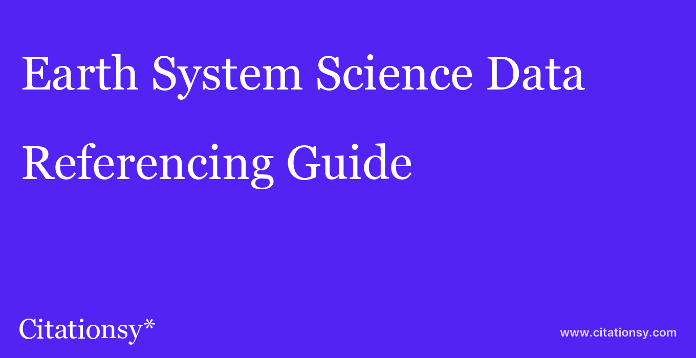 cite Earth System Science Data  — Referencing Guide