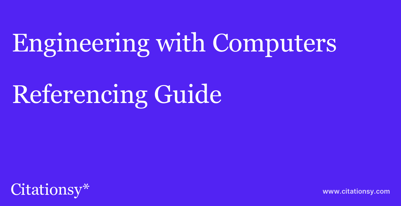 cite Engineering with Computers  — Referencing Guide