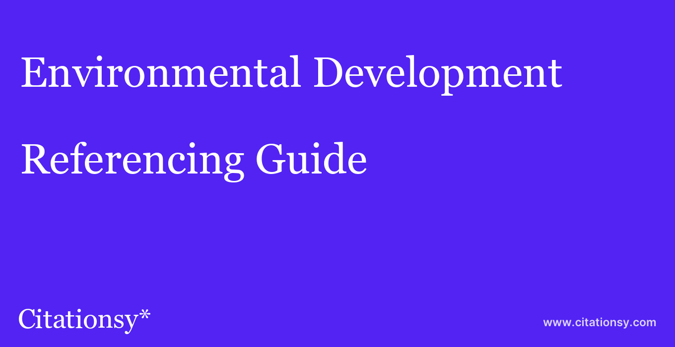 cite Environmental Development  — Referencing Guide