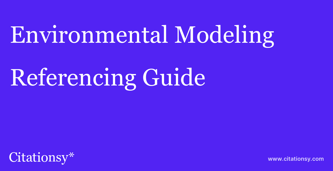 cite Environmental Modeling & Assessment  — Referencing Guide