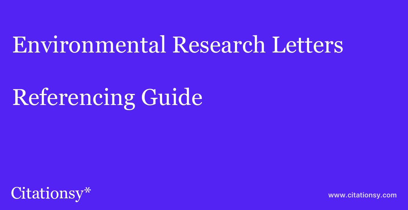 cite Environmental Research Letters  — Referencing Guide