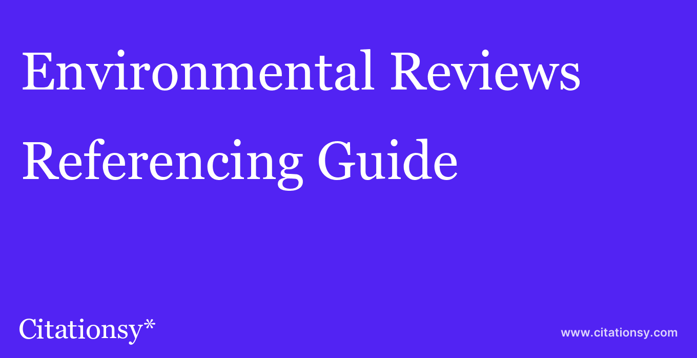 cite Environmental Reviews  — Referencing Guide