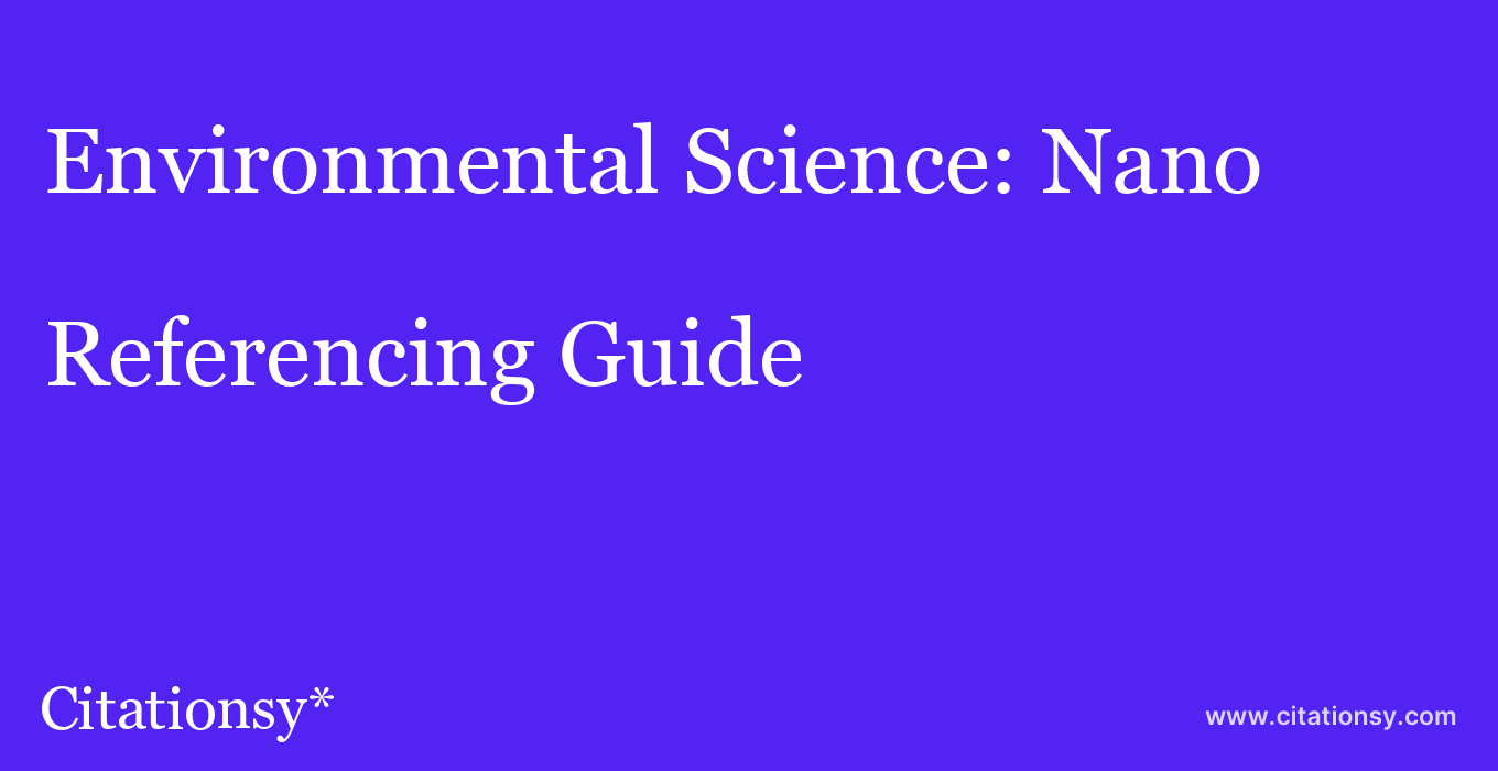 cite Environmental Science: Nano  — Referencing Guide