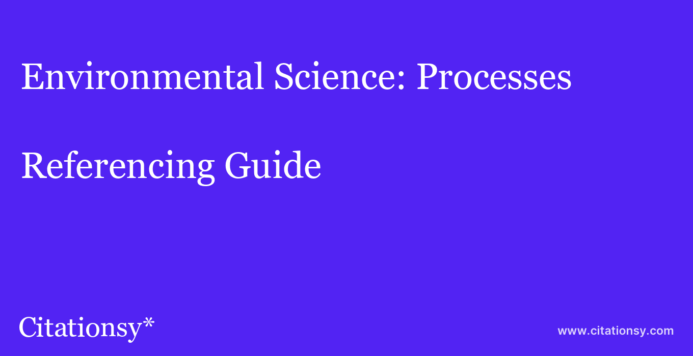 cite Environmental Science: Processes & Impacts  — Referencing Guide
