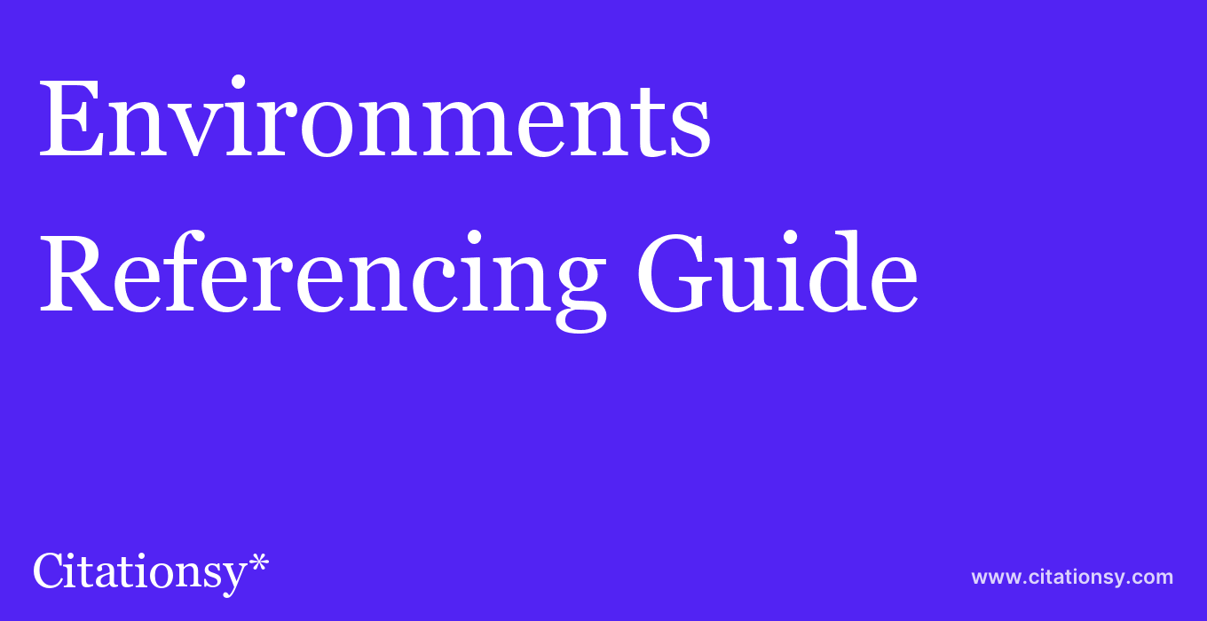 cite Environments  — Referencing Guide