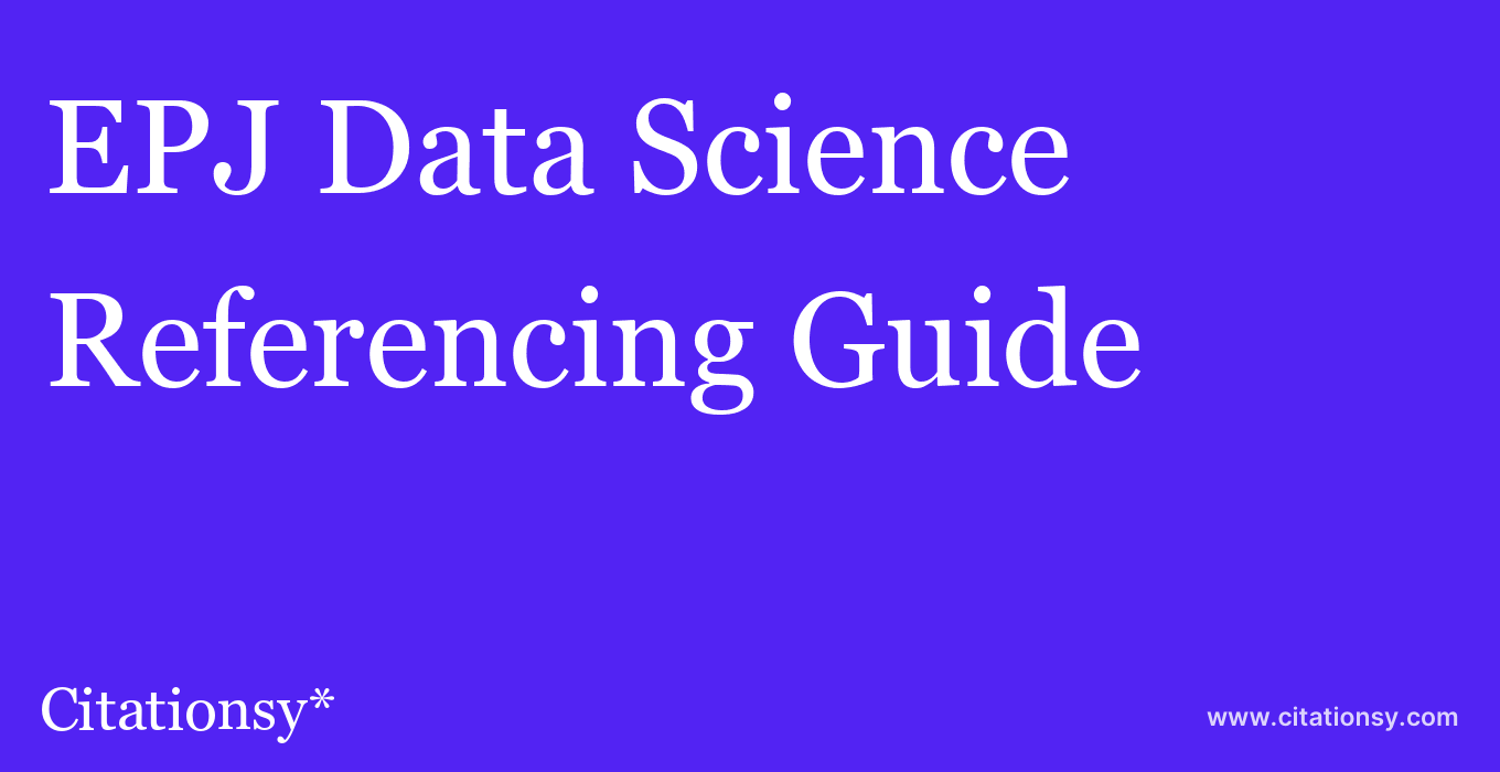 cite EPJ Data Science  — Referencing Guide