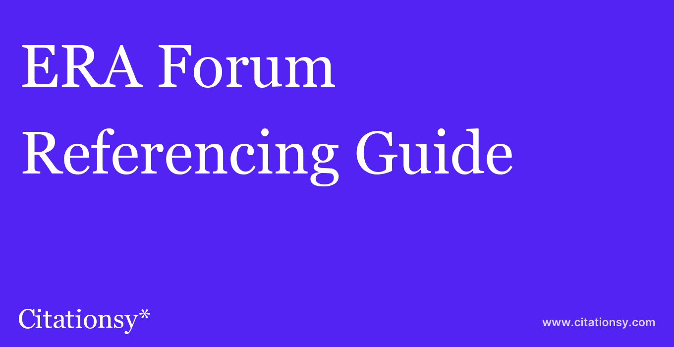 cite ERA Forum  — Referencing Guide