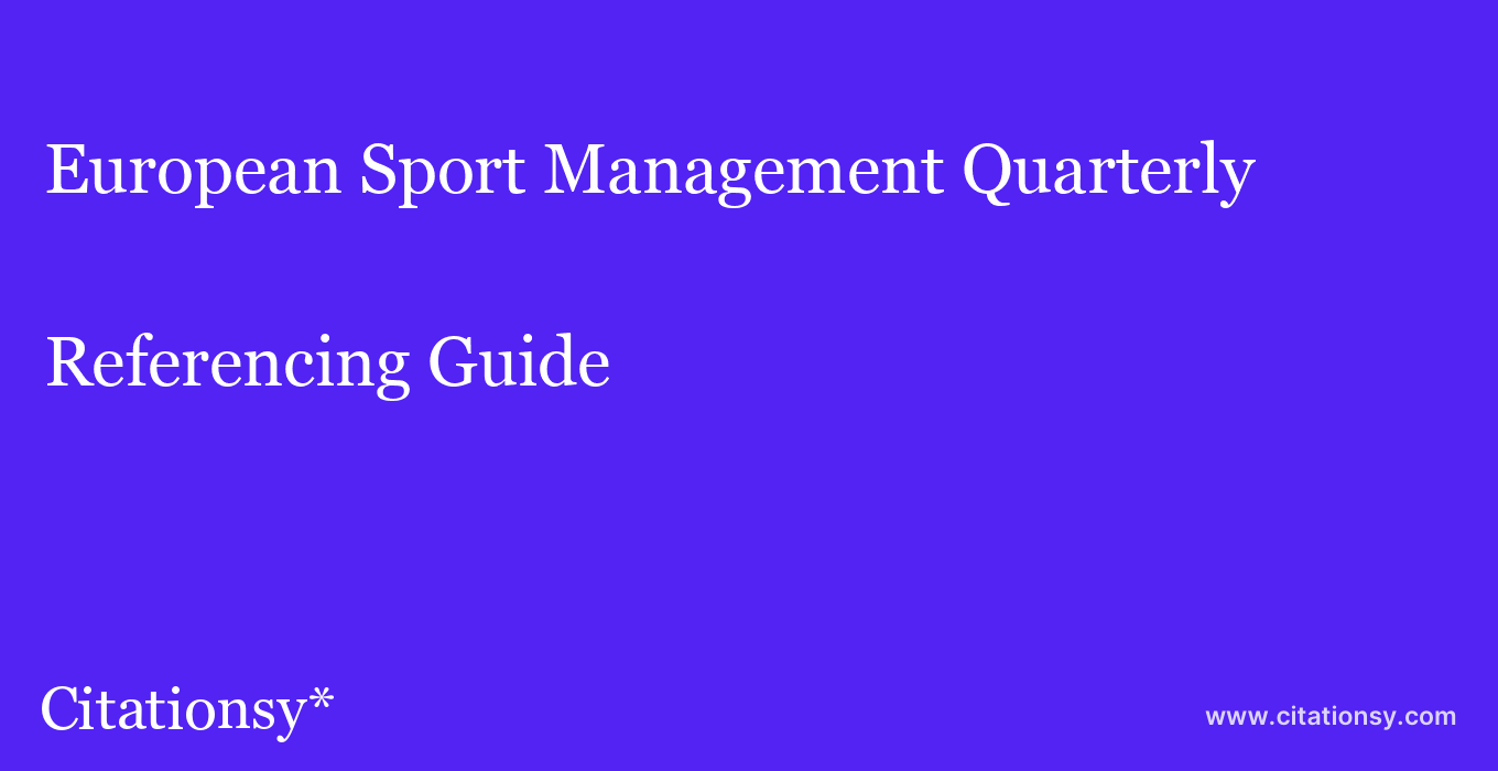 cite European Sport Management Quarterly  — Referencing Guide
