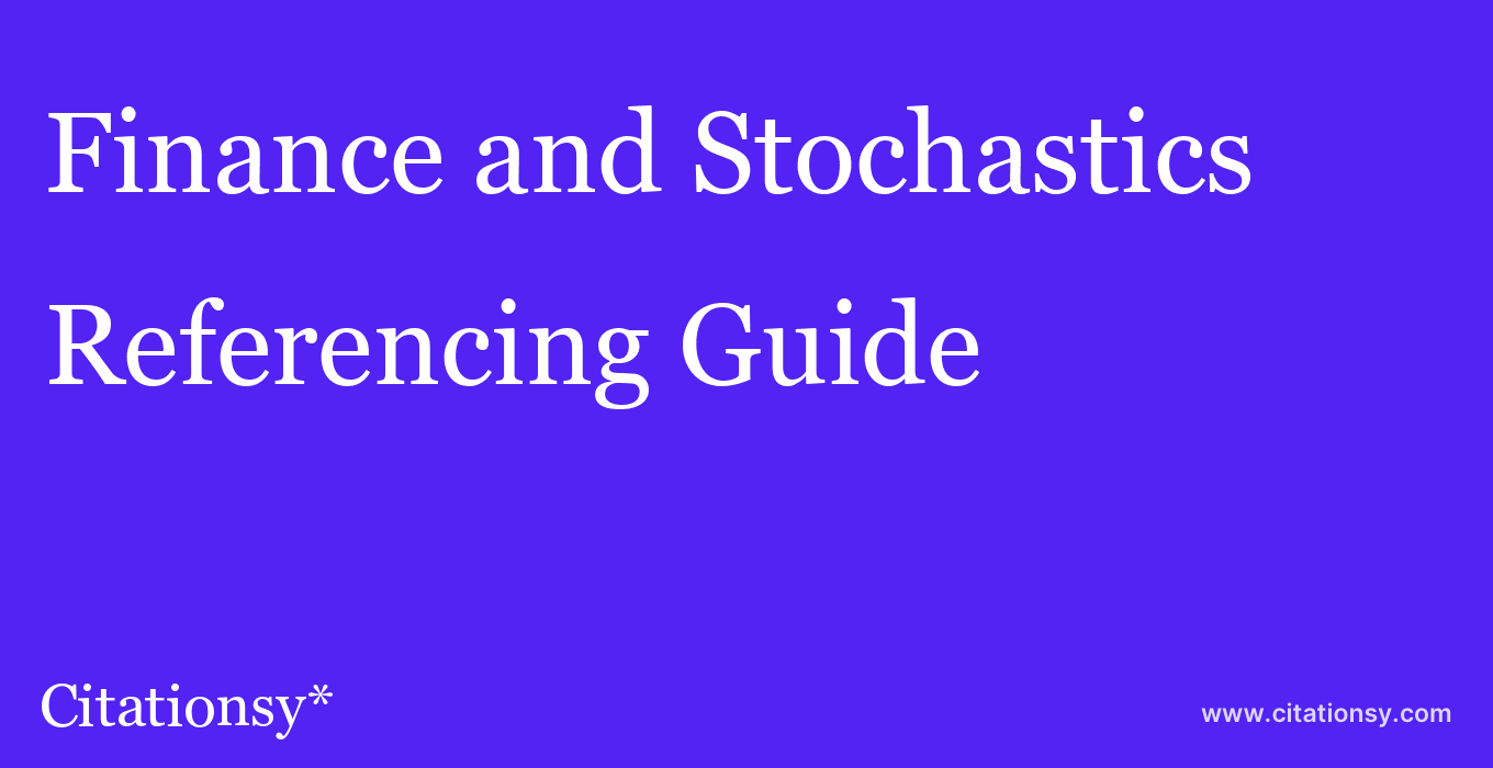 cite Finance and Stochastics  — Referencing Guide