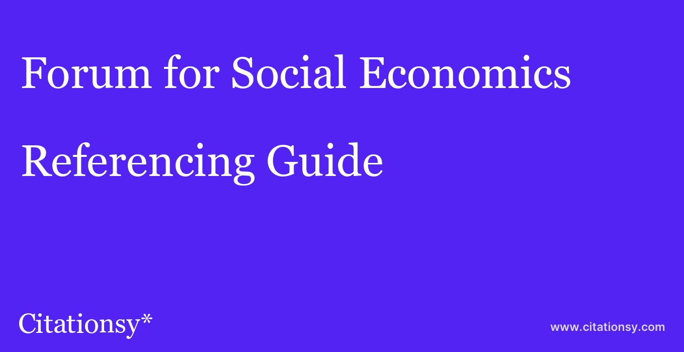 cite Forum for Social Economics  — Referencing Guide