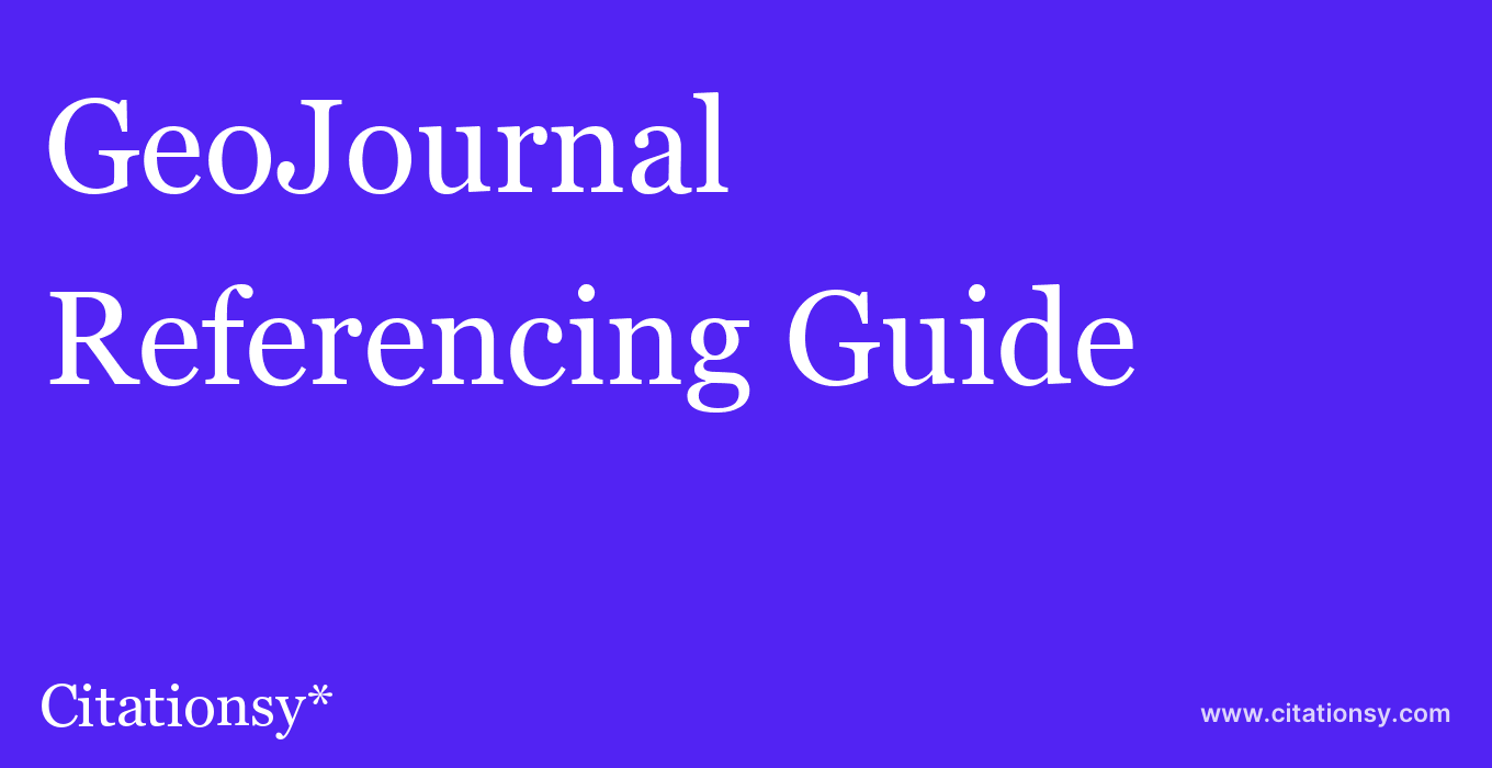 cite GeoJournal  — Referencing Guide