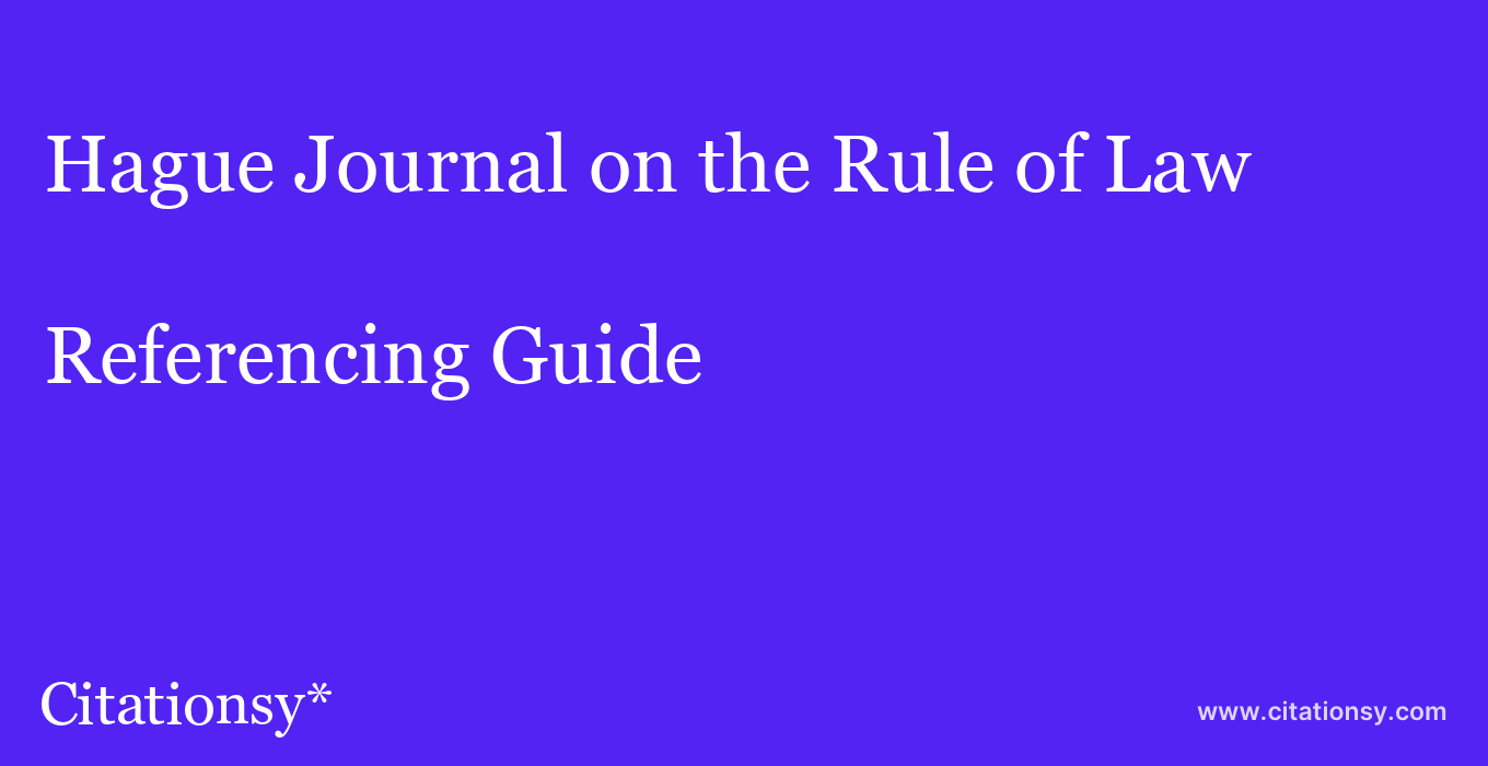 cite Hague Journal on the Rule of Law  — Referencing Guide