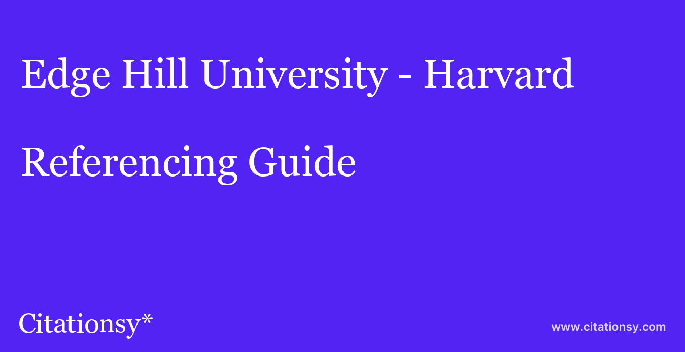 cite Edge Hill University - Harvard  — Referencing Guide